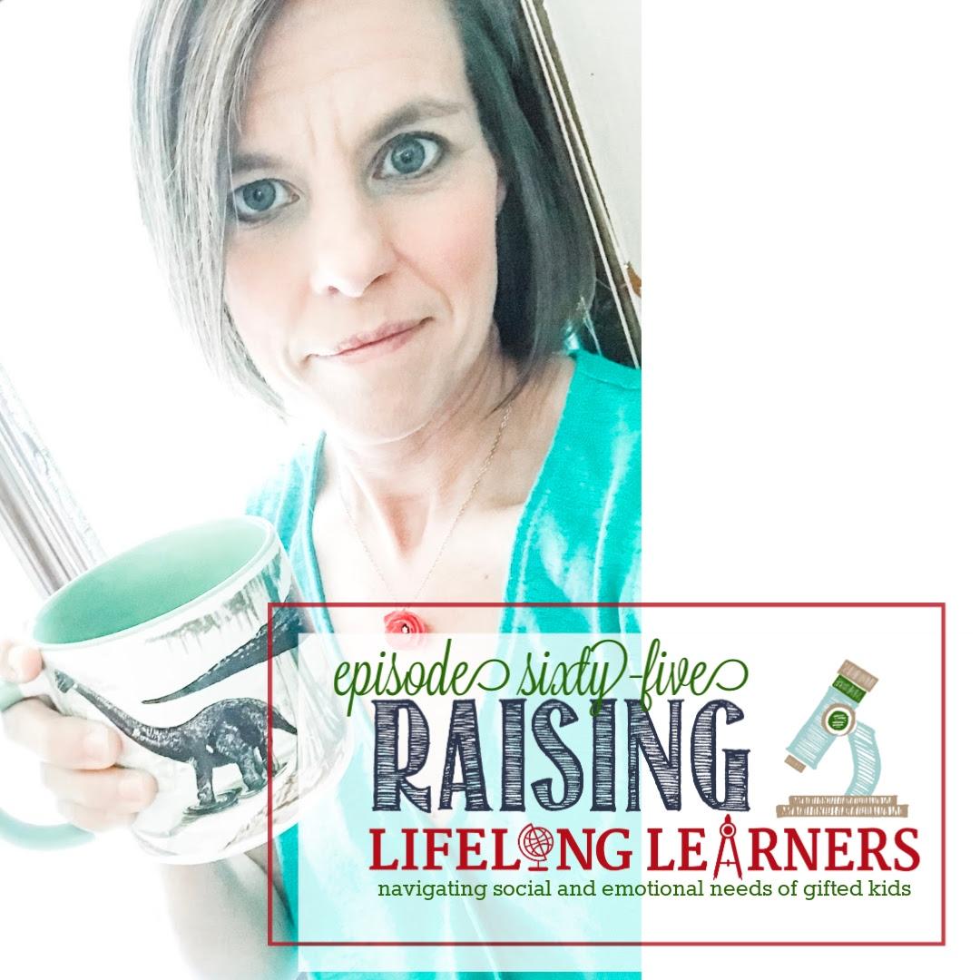 RLL #65 Navingating Social and Emotional Needs of Gifted Kids