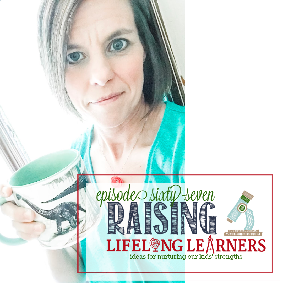 RLL 67 Ideas For Nurturing Our Kids' Strengths