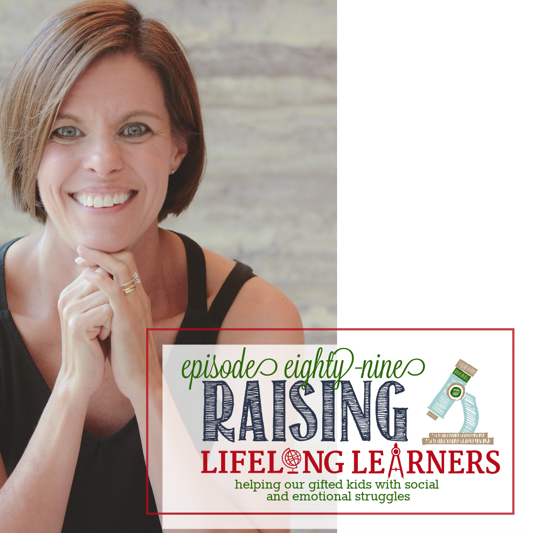 RLL #89: Helping Our Gifted Kids With Social and Emotional Struggles
