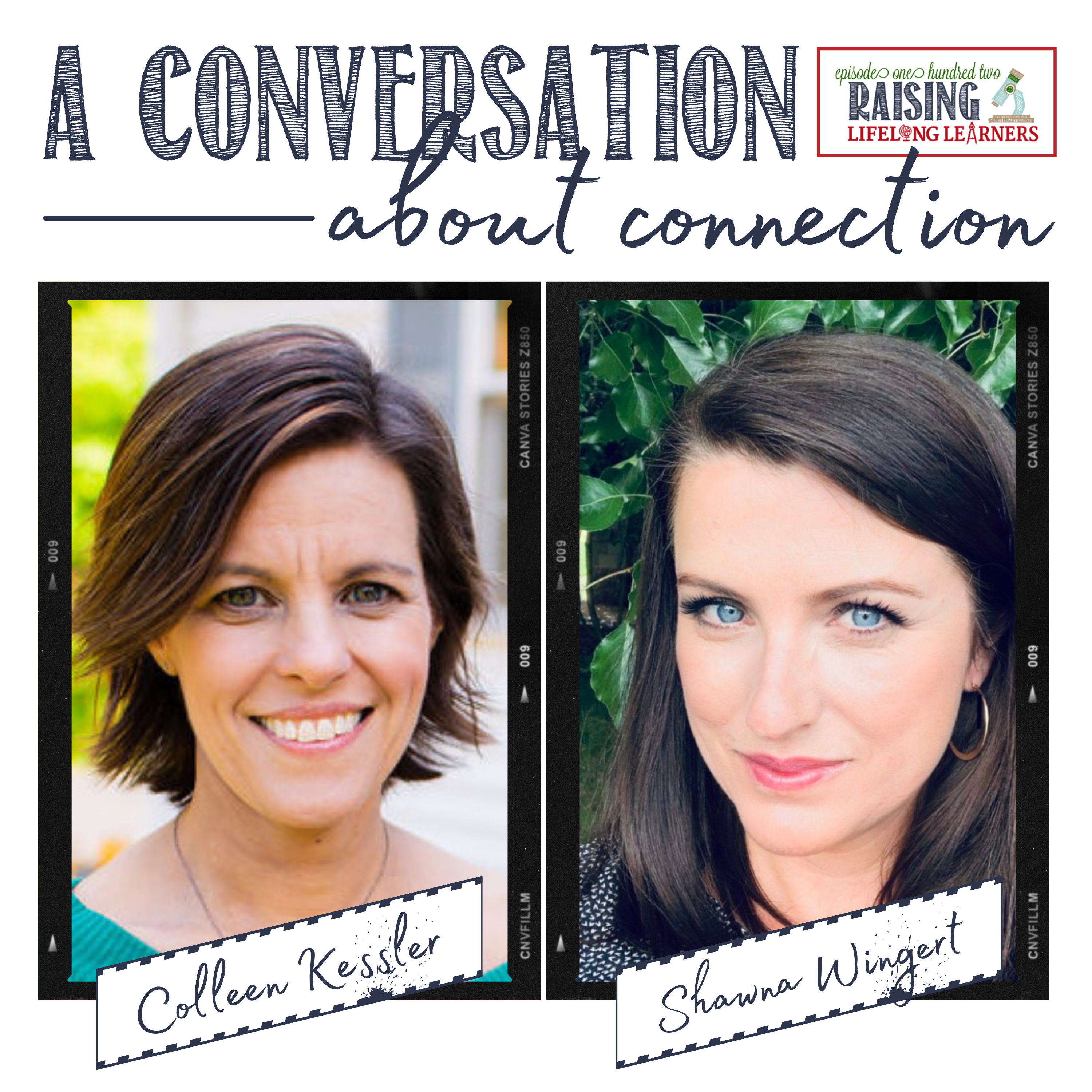 RLL #102: A Conversation about Connection with Shawna Wingert