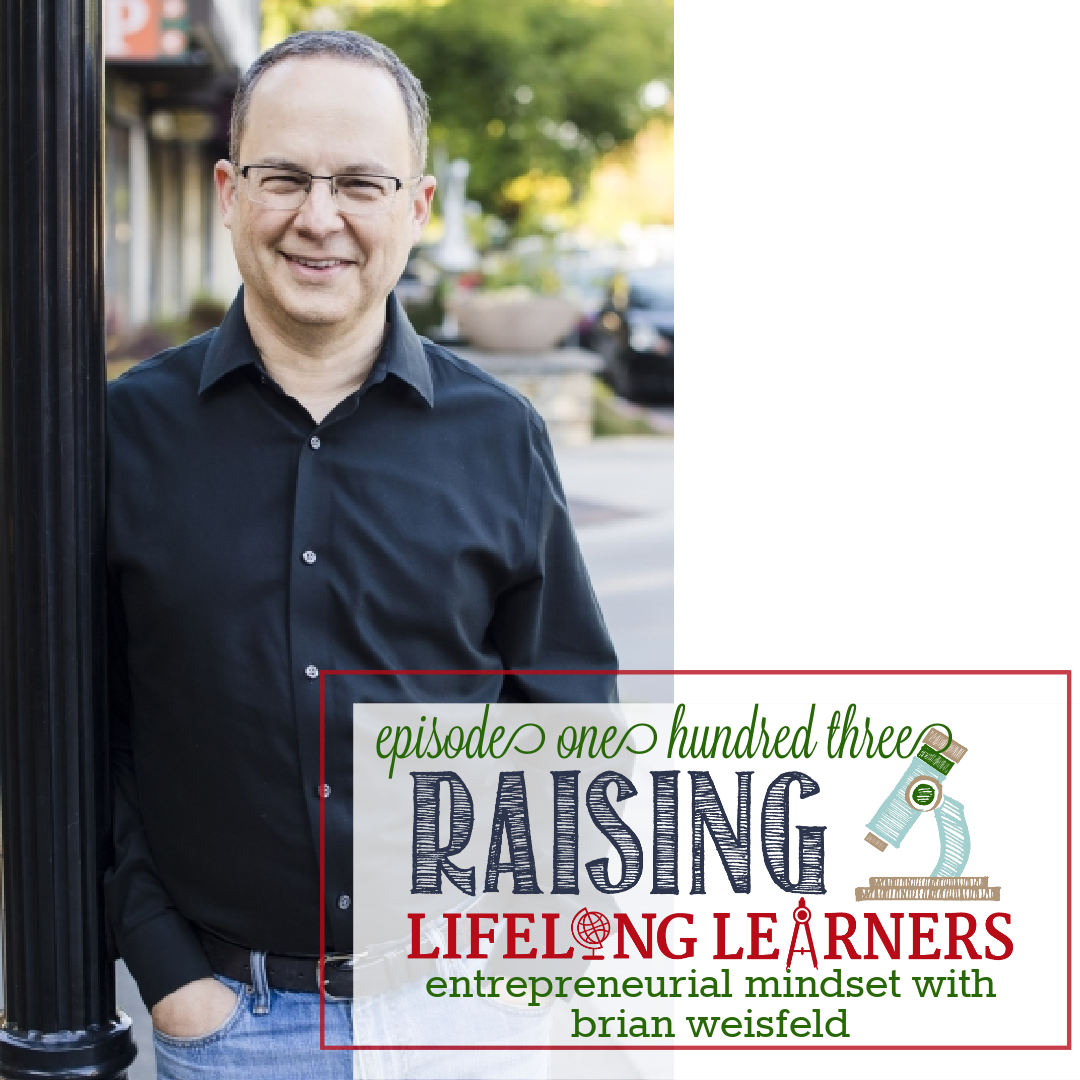 RLL #103: Entrepreneurial Mindset with Brian Weisfeld