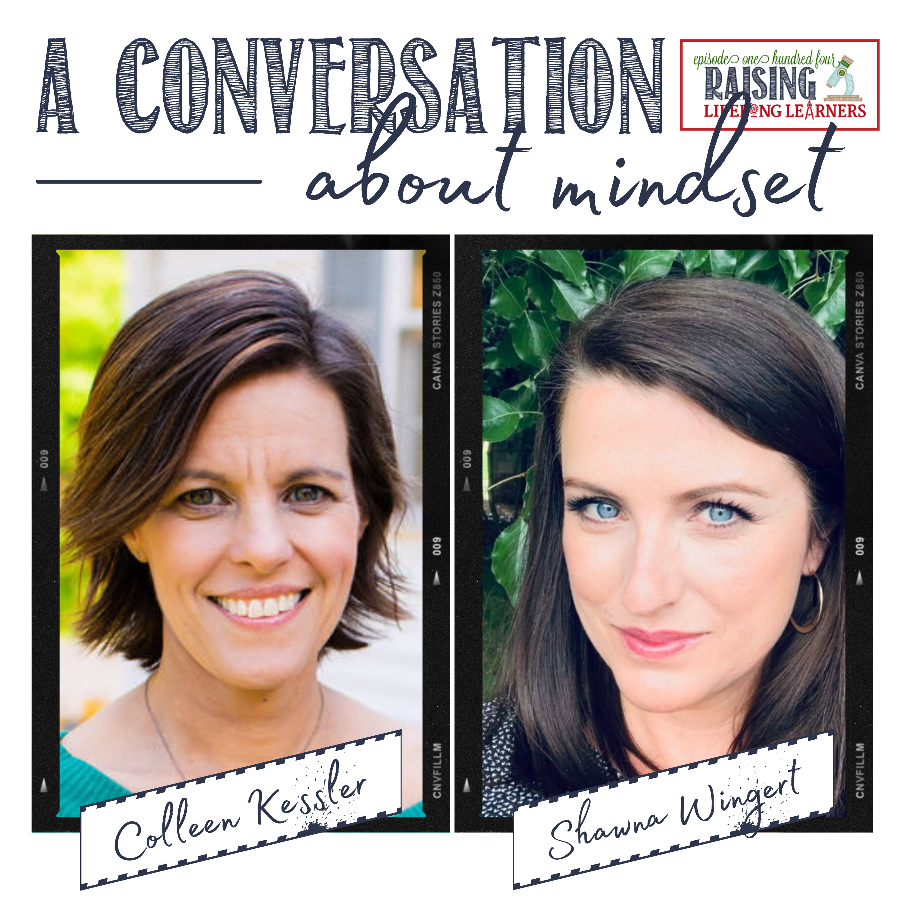 RLL #104: A Conversation on Mindset with Shawna Wingert