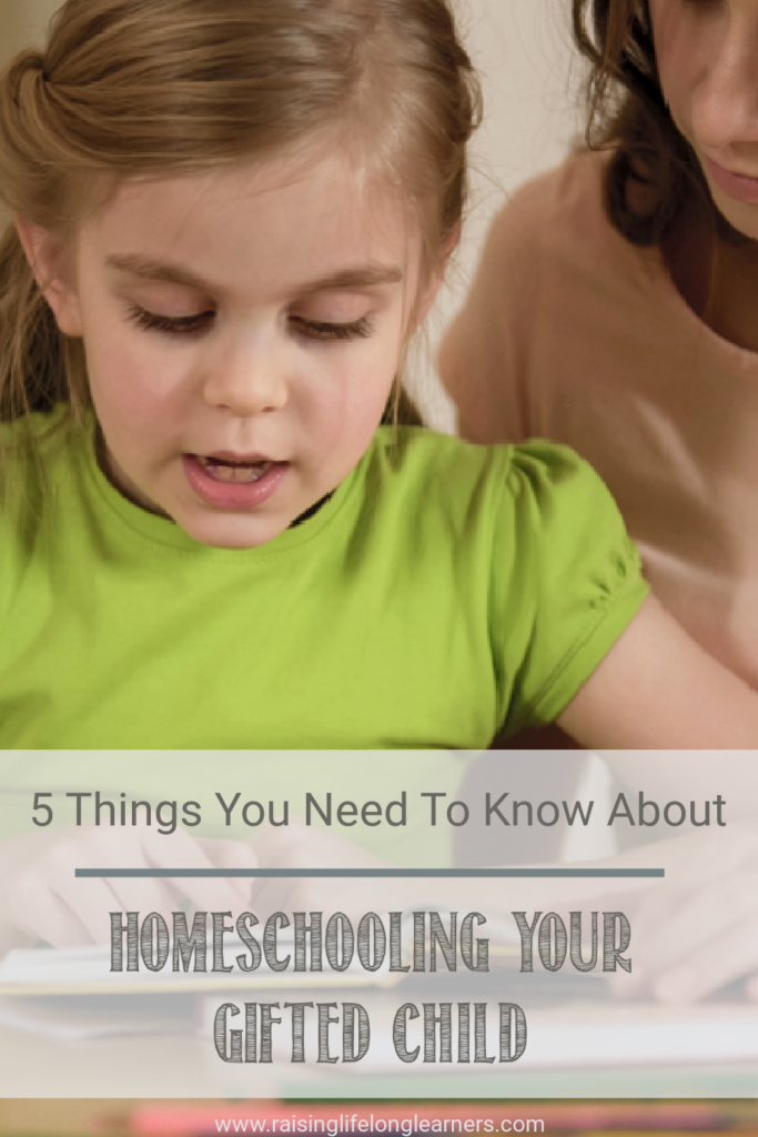 5 Things You Need To Know About Homeschooling Gifted Kids